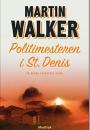 Martin Walker: Politimesteren i St. Denis