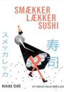 Makiko Sano: Lækker smækker sushi