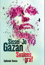 Sissel-Jo Gazan: Svalens graf