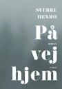 Sverre Henmo: På vej hjem