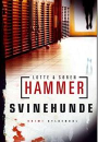 Lotte & Søren Hammer: Svinehunde
