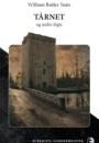 William Butler Yeats: TÅRNET og andre digte