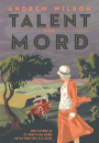 Andrew Wilson: Talent for mord