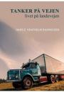 Hans E. Kratholm Rasmussen: Tanker på vejen – tanker på landevejen