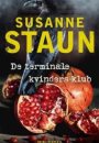 Susanne Staun: De terminale kvinders klub