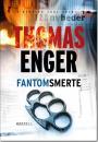 Thomas Enger: Fantomsmerte