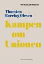 Thorsten Borring Olesen: Kampen om unionen