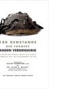 Julian Thompson og Allan R. Millet: 100 genstande der formede Anden Verdenskrig