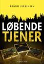 Dennis Jürgensen: Løbende Tjener