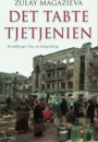 Zulay Magazieva: Det tabte Tjetjenien