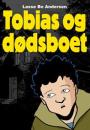 Lasse Bo Andersen: Tobias og dødsboet