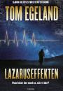 Tom Egeland: Lazaruseffekten