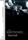 Tom Kristensen: Hærværk