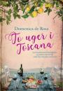 Domenica De Rosa: To uger i Toscana