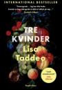 Lisa Taddeo: Tre kvinder