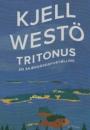 Kjell Westö: Tritonus