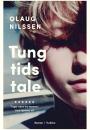 Olaug Nilssen: Tung tids tale