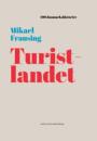 Mikael Frausing: Turistlandet