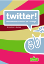Natasha & Jacob Friis Saxberg: twitter! massekommunikation på 140 tegn