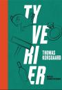 Thomas Korsgaard: Tyverier
