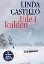 Linda Castillo: Ude i kulden