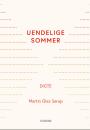 Martin Glaz Serup: Uendelige sommer