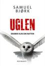 Samuel Bjørk: Uglen dræber kun om natten