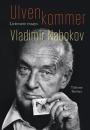 Vladimir Nabokov: Ulven kommer