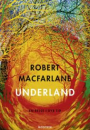 Robert MacFarlane: Underland