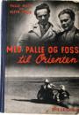 Huld og Foss: Med Palle og Foss til Orienten
