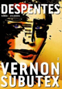 Virginie Despentes: Vernon Subutex, bind 2