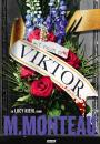 Marianne Monteau: Mit navn er Viktor