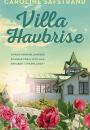 Caroline Säfstrand: Villa Havbrise