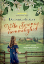 Domenica de Rosa:  Villa Serenas hemmelighed