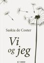Saskia de Coster: Vi og jeg