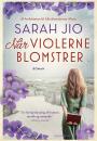 Sarah Jio: Når violerne blomstrer