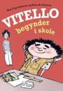 Kim Fupz Aakeson og Niels Bo Bojesen: Vitello begynder i skole